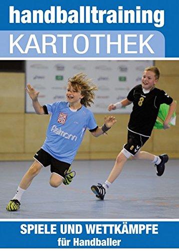 handballtraining Kartothek: Spiele und Wettkämpfe für Handballer