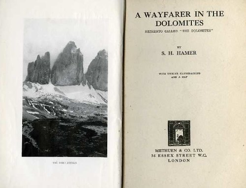 a-wayfarer-in-the-dolomites-hitherto-called-the-dolomites-second-edition-revised