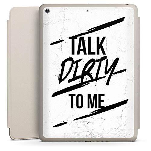 DeinDesign Smart Case Sand kompatibel mit Apple iPad 6 Hülle mit Ständer Schutzhülle Talk Dirty to Me Fun Phrases
