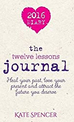 The Twelve Lessons Journal by Kate Spencer (2015-10-19)