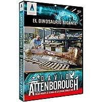 David Attenborough El Dinosaurio gigante