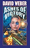 Ashes of Victory (Honor Harrington (Hardcover))