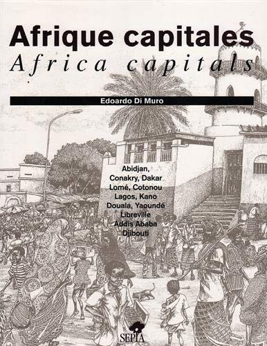 AFRIQUE CAPITALES / AFRICA CAPITALS
