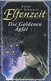 Elfenzeit - Die Goldenen Äpfel