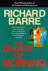The Ghosts of Morning by Richard Barre (1998-06-01)