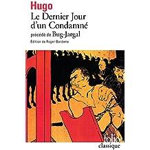 """Le Dernier jour d'un condamné, précédé de """"Bug-Jargal""""-"""