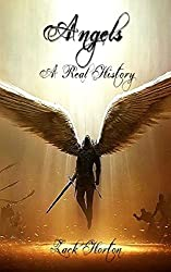 Angels: A Real History: The Watchers: Volume 1 by Zack Horton (2015-10-30)