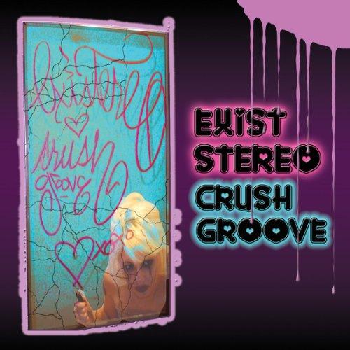 Crush Groove [Explicit]