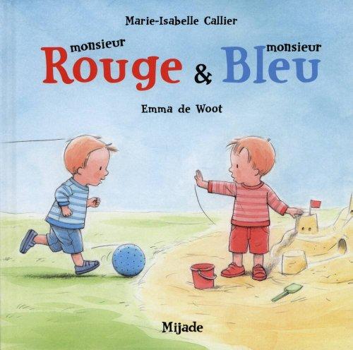Monsieur Rouge & monsieur Bleu par Marie-Isabelle Callier