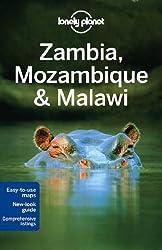 Zambia, Mozambique & Malawi (Lonely Planet Zambia & Malawi)
