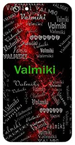 Valmiki (Saint Who Wrote Ramayan) Name & Sign Printed All over customize & Personalized!! Protective back cover for your Smart Phone : Micromax Canvas Sliver 5 Q450