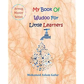 My Book Of Wudoo For Little Learners: 4 Years +