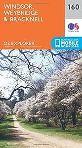 OS Explorer Map (160) Windsor, Weybridge & Bracknell