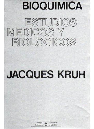 BIOQUIMICA por Jacques Kruh