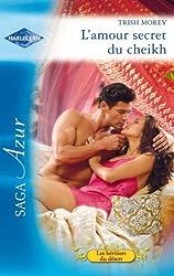 L'amour secret du cheikh (Le royaume des Karedes t. 11)
