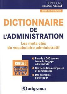 vignette de 'Dictionnaire de l'administration (Yves Bomati)'
