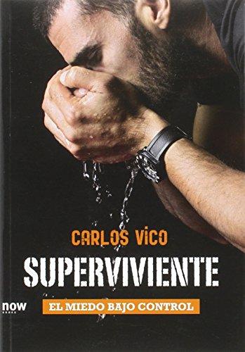 Superviviente: El miedo bajo control por Carlos Vico Jiménez