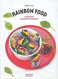 Telecharger Livres Rainbow food 50 recettes colorees et vitaminees (PDF,EPUB,MOBI) gratuits en Francaise