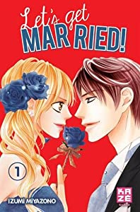 Let's get married ! Edition simple Tome 1