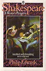 Shakespeare: A Writer's Progress (OPUS) by Philip Edwards (1987-04-01)