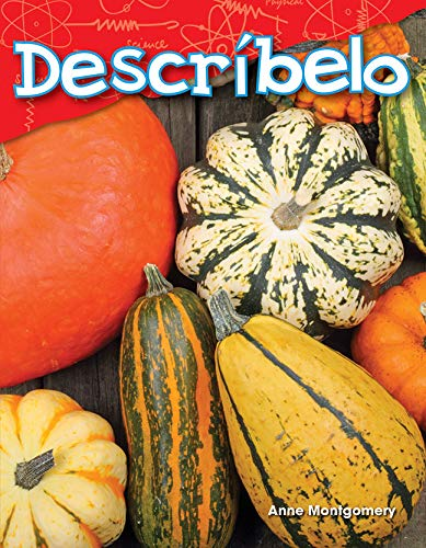 Descríbelo (Tell Me About It) (Science Readers: Content and Literacy)