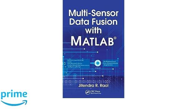 Multi-Sensor Data Fusion with MATLAB®: Amazon co uk