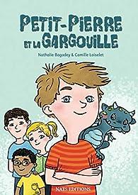 Petit-Pierre et la Gargouille par Nathalie Bagadey
