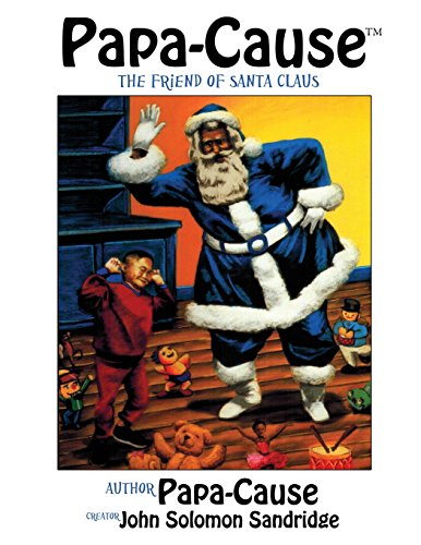 papa-cause-the-friend-of-santa-claus