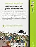 Image de LA VÉRITABLE HISTOIRE DE LÉON, QUI VÉCUT LA LIBÉRATION DE PARIS