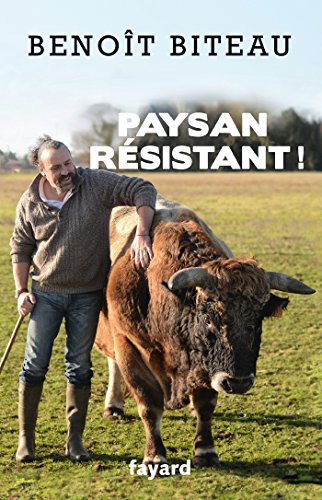 Paysan résistant ! (Documents)