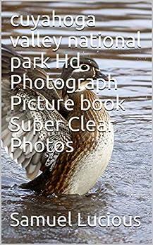 Libros Para Descargar En cuyahoga valley national park Hd Photograph Picture book Super Clear Photos PDF