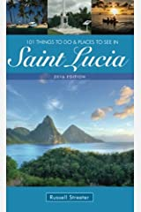 101 Things To Do And Places To See In Saint Lucia Paperback