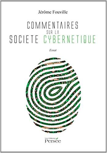 Commentaires sur la société cybernétique
