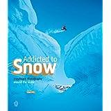 Addicted to Snow. Snowboard Photography around the Globe.