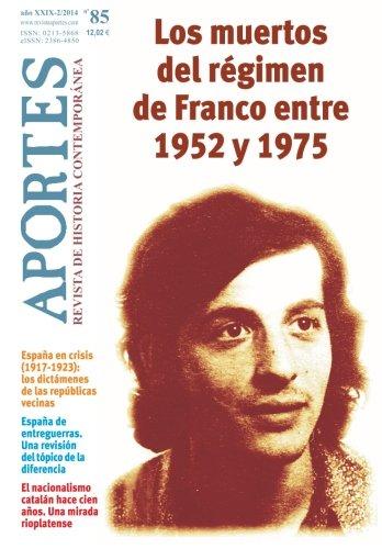 Aportes. Revista de Historia Contemporánea Nº 85,  año XXIX (2/2014): Nº 85,  año XXIX (2/2014)