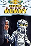#2: MYSTERY OF THE EGYPTIAN MUMMY (Kid Detective Zet Book 4)