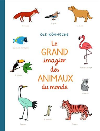 Le grand imagier des animaux du monde par Ole Konnecke