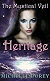 Heritage (Paranormal Suspense) (The Mystical Veil Book 2)