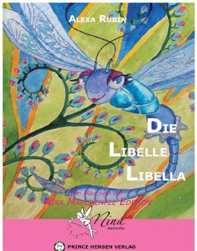 Die Libelle Libella (Nina Märchenfee 8)