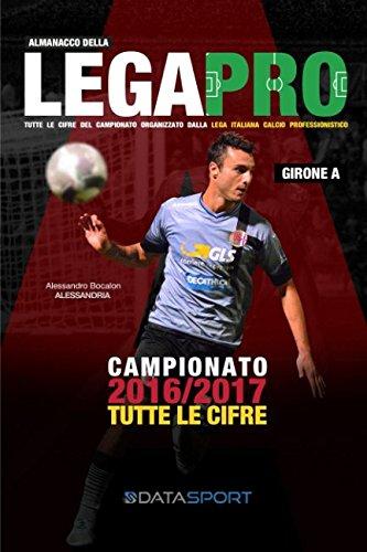 Almanacco della Lega Pro Girone A: Tutte le cifre del terzo livello del campionato italiano di calcio