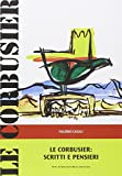 Le Corbusier: Writings and thoughts