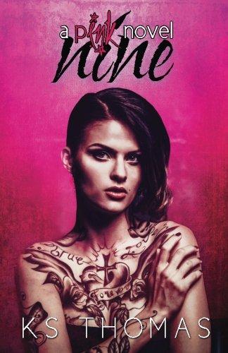Nine (A pINK Novel, #1): Volume 1 (A pINK Series)