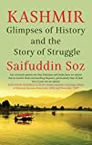 #4: Kashmir: Glimpses of History and the Story of Struggle