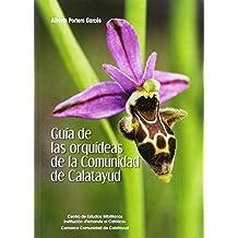 GUÍA DE LAS ORQUÍDEAS DE LA COMUNIDAD DE CALATAYUD