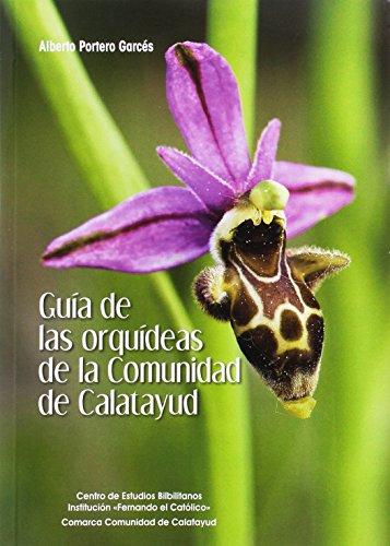 Guía de orquídeas de la Comunidad de Calatayud por Alberto Portero Garcés