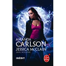 Sang nouveau (Jessica McClain tome 1) (Fantastique t. 32950)