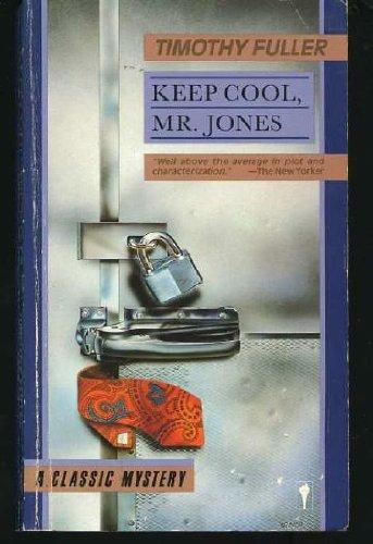 Keep Cool, Mr. Jones