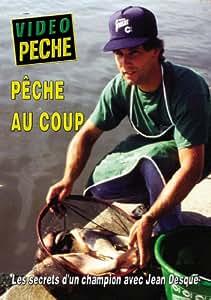Pêche au coup les secrets d'un champion avec Jean Desqué - Vidéo Pêche - Pêche au coup