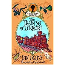 [ THE TRAIN SET OF TERROR! - A MEASLE STUBBS ADVENTURE BY OGILVY, IAN](AUTHOR)PAPERBACK