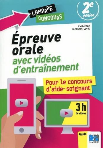 Epreuve orale avec vidéos d'entraînement pour le concours d'aide-soignant par Catherine Guilbert-Laval